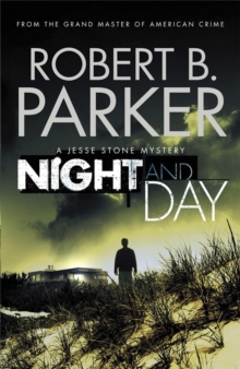 Night and Day : A Jesse Stone Mystery, Paperback