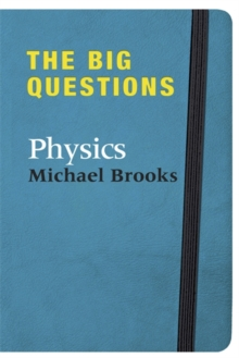 The Big Questions: Physics, Hardback Book