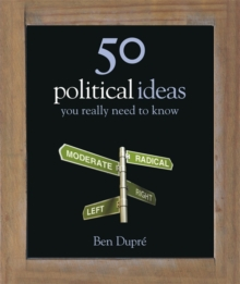 50 Political Ideas You Really Need to Know, Hardback