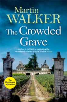 The Crowded Grave : Bruno, Chief of Police 4, Paperback