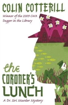 The Coroner's Lunch : A Dr Siri Murder Mystery, Paperback