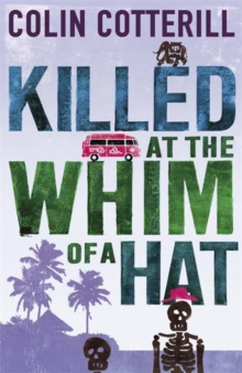 Killed at the Whim of a Hat : A Jimm Juree Novel, Paperback