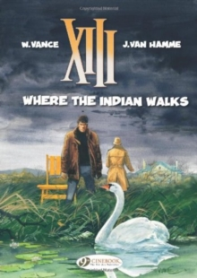 XIII : Where the Indian Walks v. 2, Paperback
