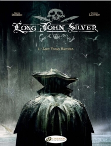 Long John Silver : Lady Vivian Hastings v. 1, Paperback Book