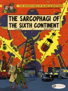 The Adventures of Blake and Mortimer : The Sarcophagi of the Sixth Continent, Part 1 v. 9, Paperback Book