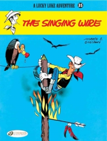 Lucky Luke : Singing Wire v. 35, Paperback