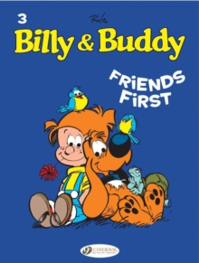 Billy & Buddy : Friends First v. 3, Paperback Book