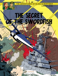 The Adventures of Blake and Mortimer : Secret of the Swordfish Pt. 3, v. 17, Paperback
