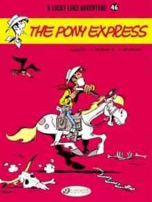 Lucky Luke : Pony Express v. 46, Paperback