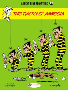 Lucky Luke : The Daltons' Amnesia Vol. 49, Paperback Book