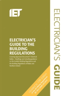 The Electricians Guide to the Building Regulations, Spiral bound