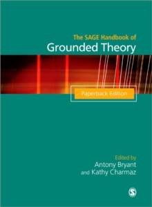 The Sage Handbook of Grounded Theory, Paperback Book