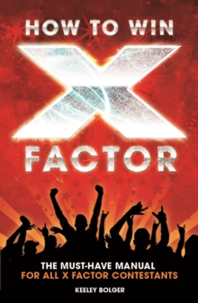 "How to Win ""X Factor"", Paperback Book"