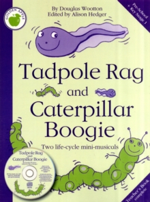 Douglas Wootton : Tadpole Rag and Caterpillar Boogie (Teacher's Book/CD), Paperback Book