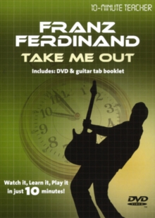 10-minute Teacher: Franz Ferdinand - Take Me Out, DVD  DVD