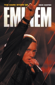 The Dark Story of Eminem, Paperback