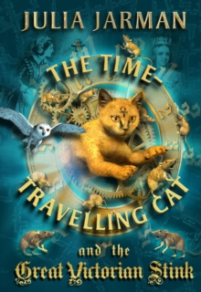 Time-travelling Cat and the Great Victorian Stink, Paperback