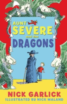 Aunt Severe and the Dragons, Paperback Book