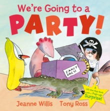 We're Going to a Party!, Hardback