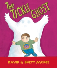 The Tickle Ghost, Hardback Book