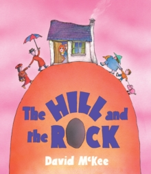 The Hill and The Rock, Paperback