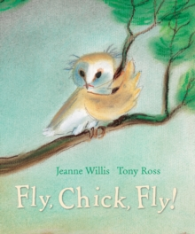 Fly, Chick, Fly!, Hardback Book