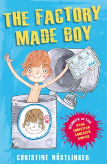The Factory-Made Boy : The Hilarious Adventures of a Factory-Made Boy, Paperback