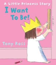 I Want to Be!, Paperback Book