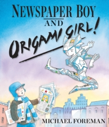 Newspaper Boy and Origami Girl, Paperback