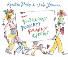The Fabulous Foskett Family Circus, Hardback Book