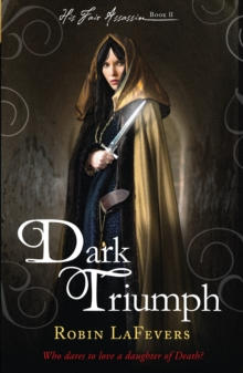 Dark Triumph : Book 2 of His Fair Assassin Series, Paperback