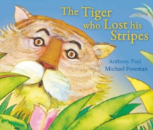 The Tiger Who Lost His Stripes, Paperback Book
