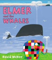 Elmer and the Whales, Hardback Book