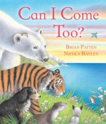 Can I Come Too?, Paperback
