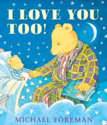 I Love You, Too!, Hardback