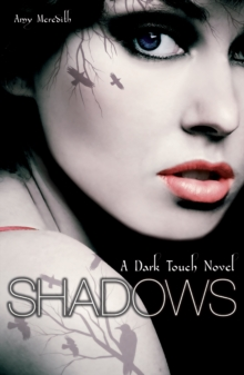 Dark Touch : Shadows, Paperback Book