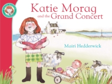 Katie Morag and the Grand Concert, Paperback