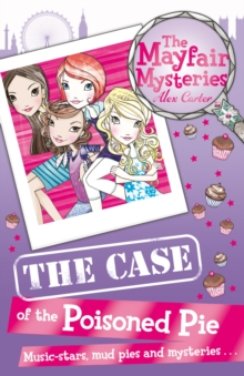 The Mayfair Mysteries: The Case of the Poisoned Pie, Paperback Book
