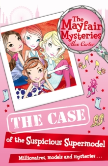The Mayfair Mysteries: The Case of the Suspicious Supermodel, Paperback