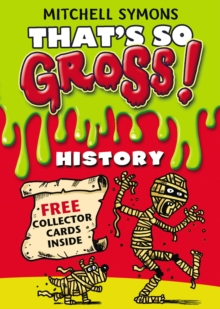 That's So Gross!: History, Paperback