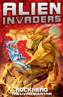 Alien Invaders 1: Rockhead - The Living Mountain, Paperback