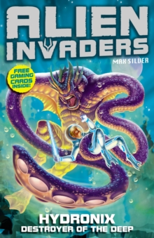 Alien Invaders 4: Hydronix - Destroyer of the Deep, Paperback