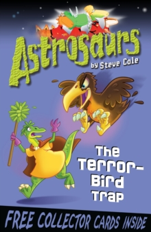 Astrosaurs 8: The Terror-bird Trap, Paperback