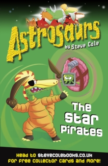 Astrosaurs 10: The Star Pirates, Paperback