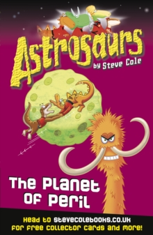 Astrosaurs 9: The Planet of Peril, Paperback Book