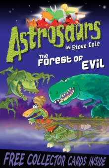 Astrosaurs 19: The Forest of Evil, Paperback