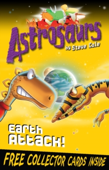 Astrosaurs 20: Earth Attack!, Paperback Book