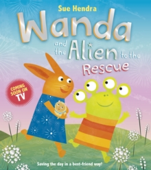 Wanda and the Alien to the Rescue, Paperback