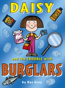 Daisy and the Trouble with Burglars, Paperback