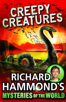 Richard Hammond's Mysteries of the World: Creepy Creatures, Paperback Book